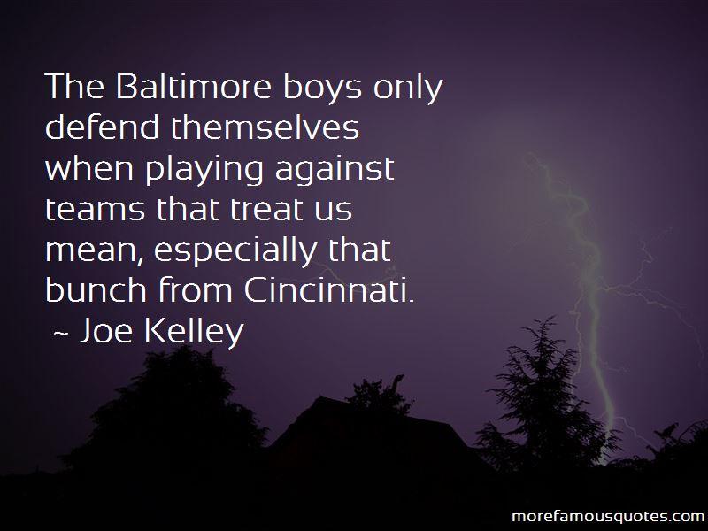 Joe Kelley Quotes
