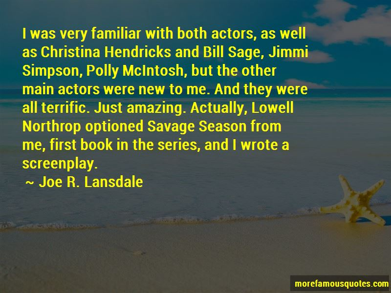 Joe R. Lansdale Quotes Pictures 3