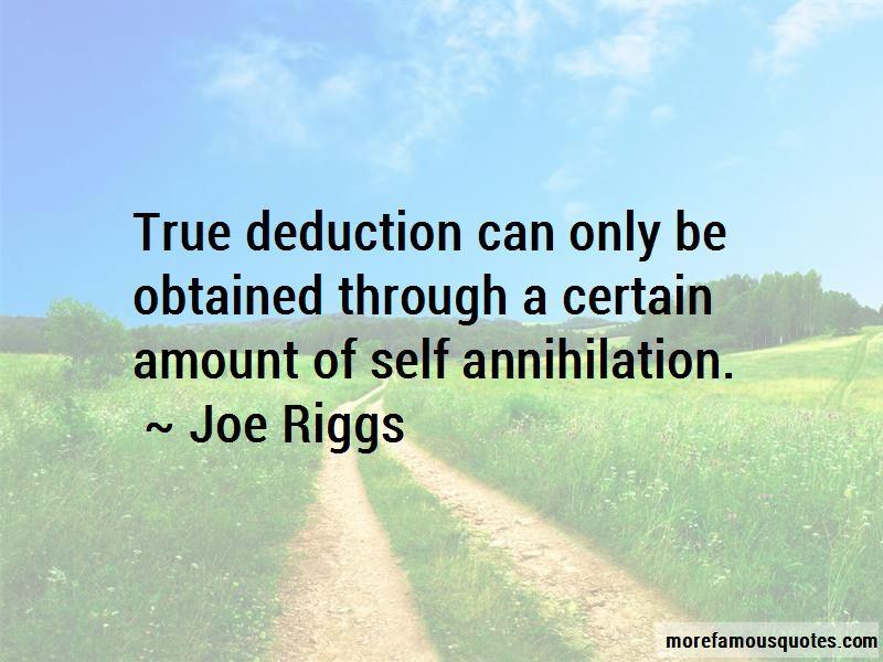 Joe Riggs Quotes