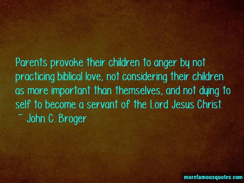 John C. Broger Quotes
