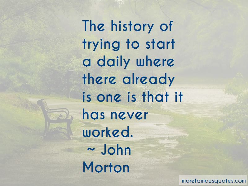 John Morton Quotes Pictures 2