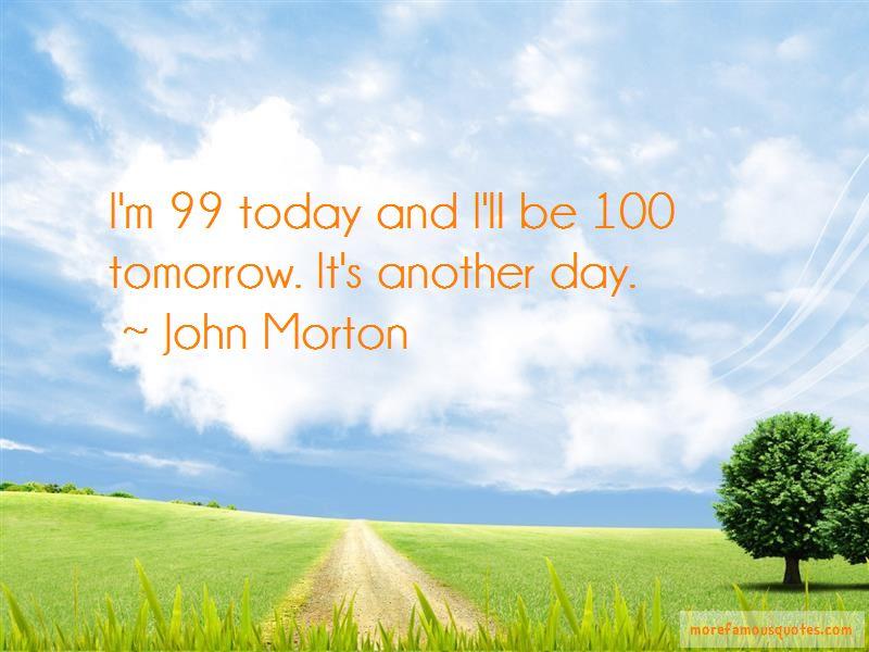 John Morton Quotes
