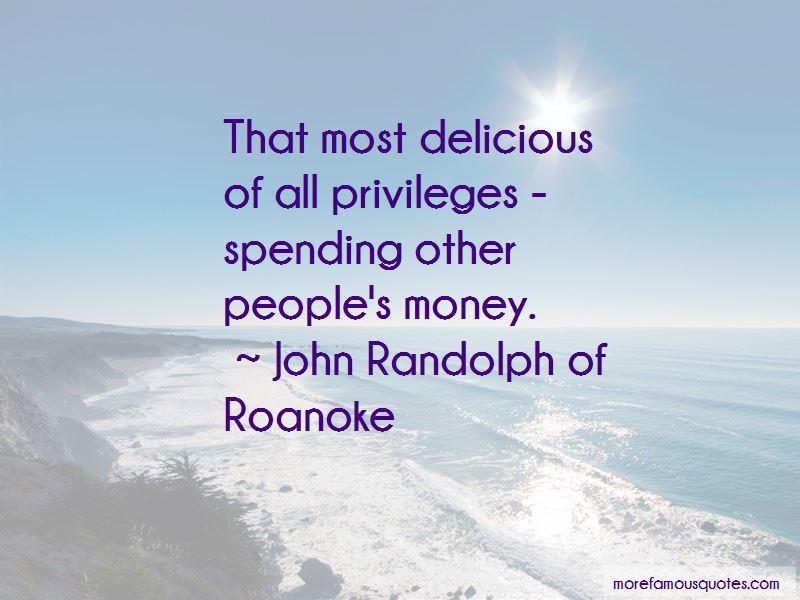 John Randolph Of Roanoke Quotes Pictures 3