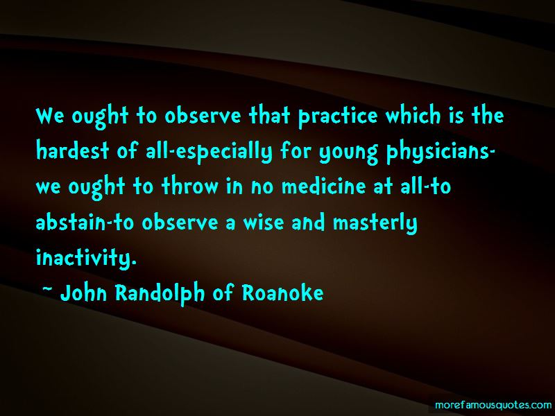 John Randolph Of Roanoke Quotes Pictures 4