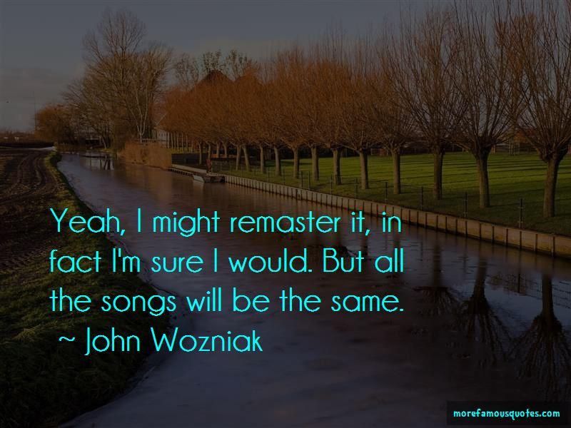 John Wozniak Quotes Pictures 3