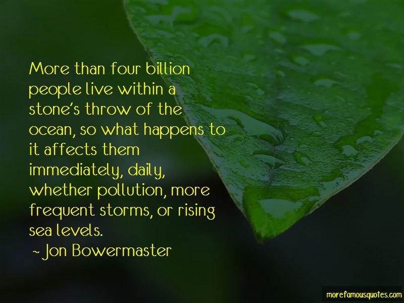 Jon Bowermaster Quotes