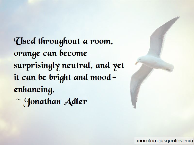 Jonathan Adler Quotes Pictures 3