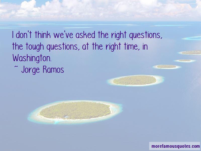 Jorge Ramos Quotes