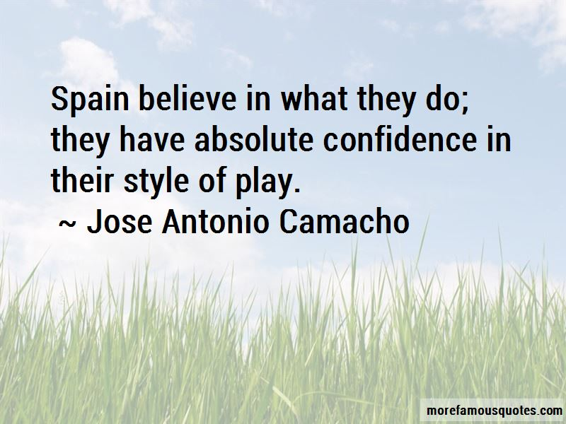 Jose Antonio Camacho Quotes Pictures 2
