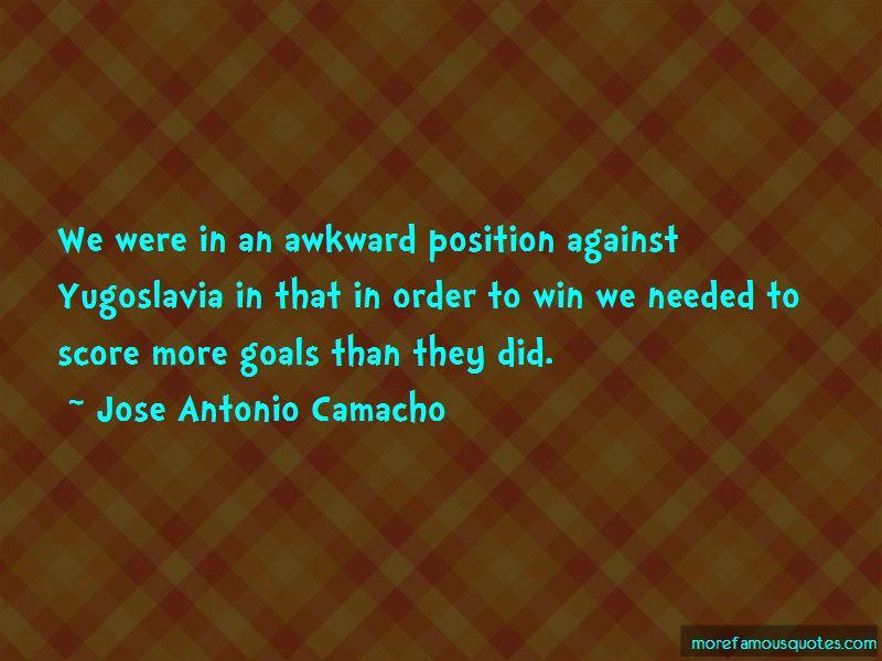 Jose Antonio Camacho Quotes