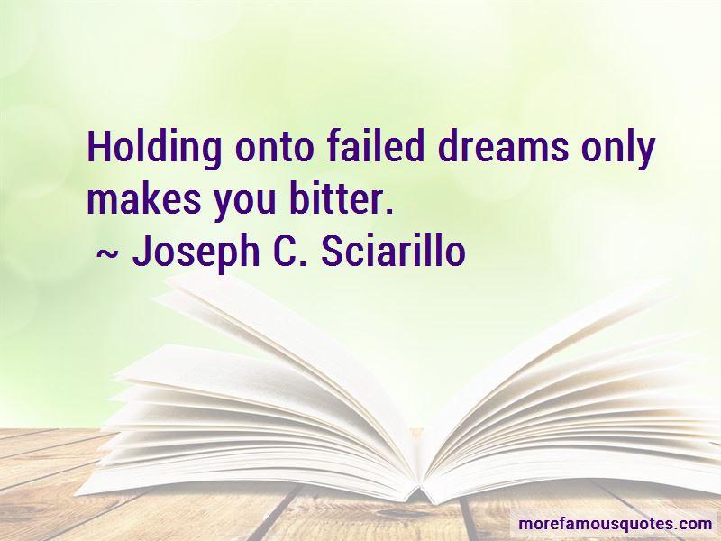 Joseph C. Sciarillo Quotes Pictures 2