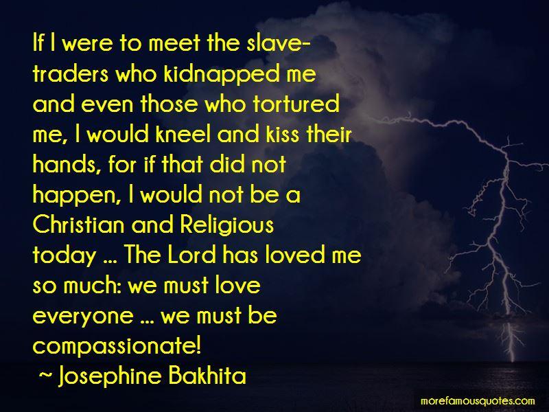 Josephine Bakhita Quotes Pictures 3