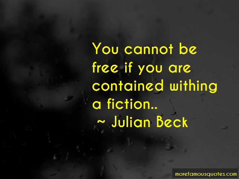 Julian Beck Quotes Pictures 3