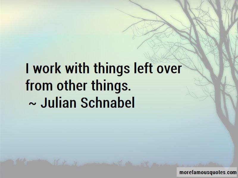 Julian Schnabel Quotes Pictures 2