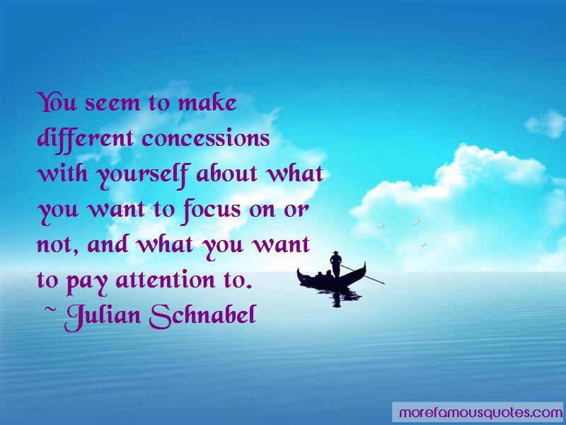 Julian Schnabel Quotes Pictures 3
