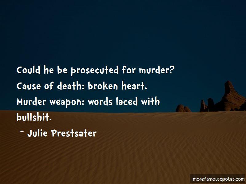 Julie Prestsater Quotes Pictures 2