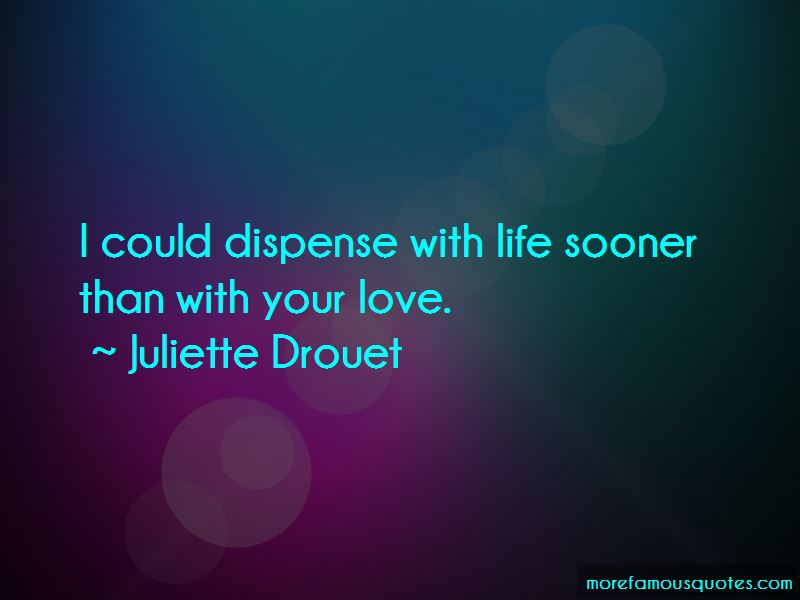 Juliette Drouet Quotes Pictures 2