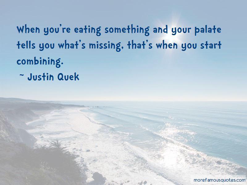 Justin Quek Quotes Pictures 2