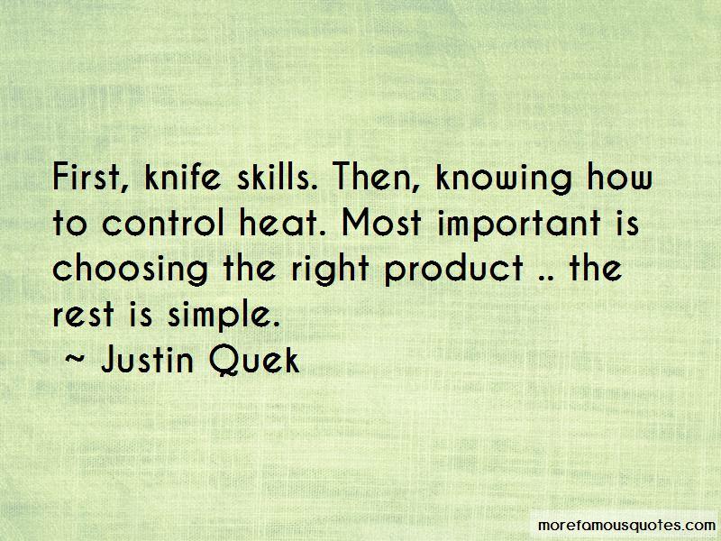 Justin Quek Quotes