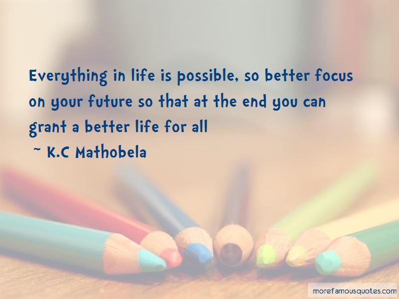 K.C Mathobela Quotes Pictures 3