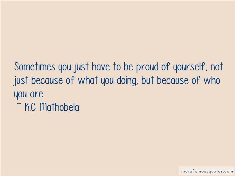 K.C Mathobela Quotes