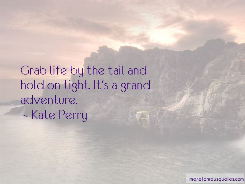 Kate Perry Quotes