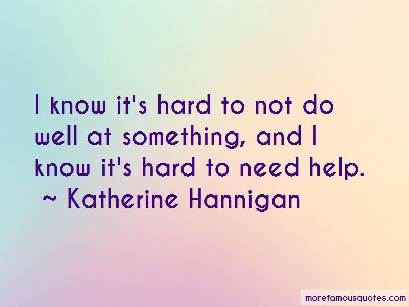 Katherine Hannigan Quotes