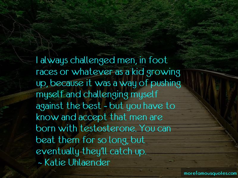 Katie Uhlaender Quotes Pictures 4