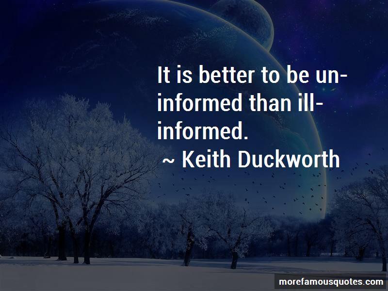 Keith Duckworth Quotes