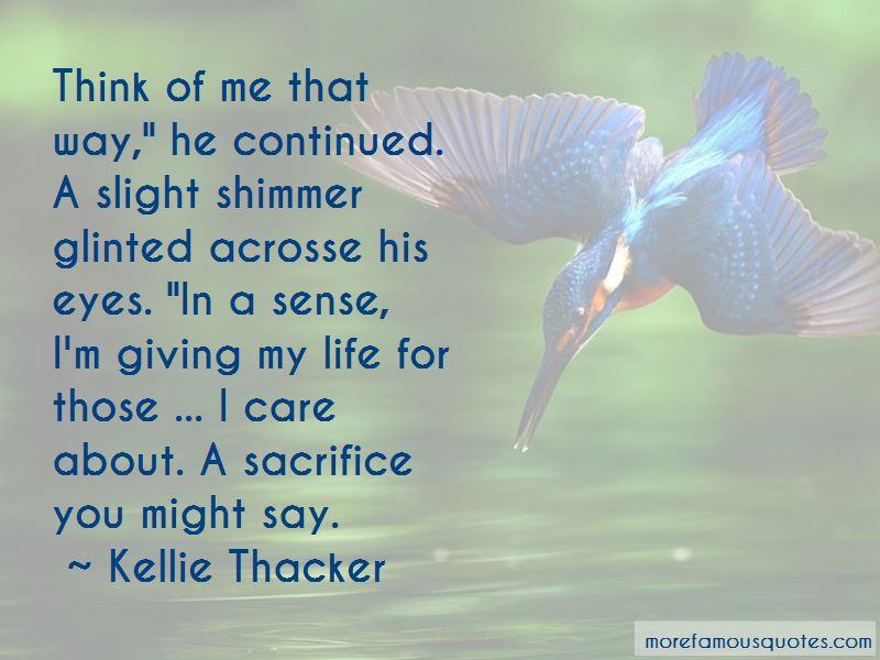 Kellie Thacker Quotes