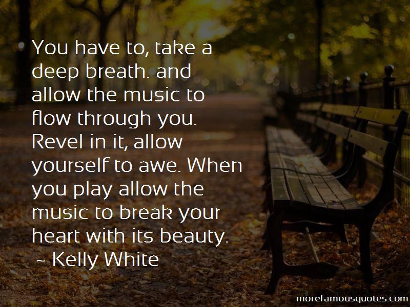 Kelly White Quotes