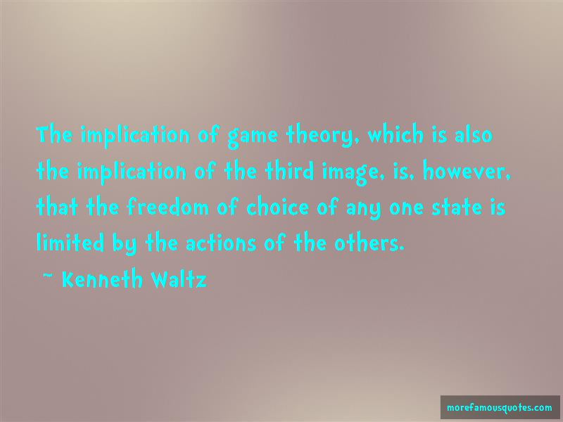 Kenneth Waltz Quotes Pictures 3