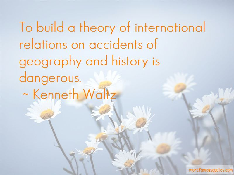 Kenneth Waltz Quotes Pictures 4
