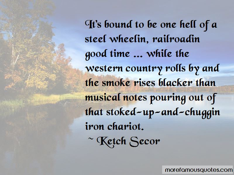 Ketch Secor Quotes Pictures 2