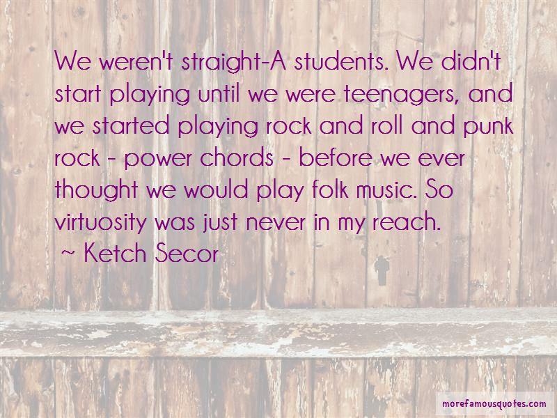 Ketch Secor Quotes