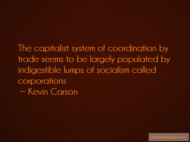 Kevin Carson Quotes Pictures 2