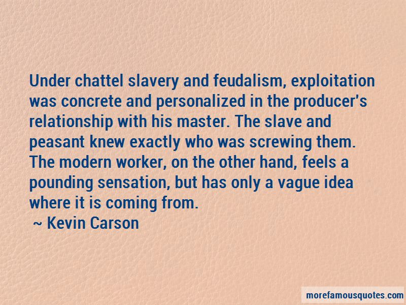Kevin Carson Quotes