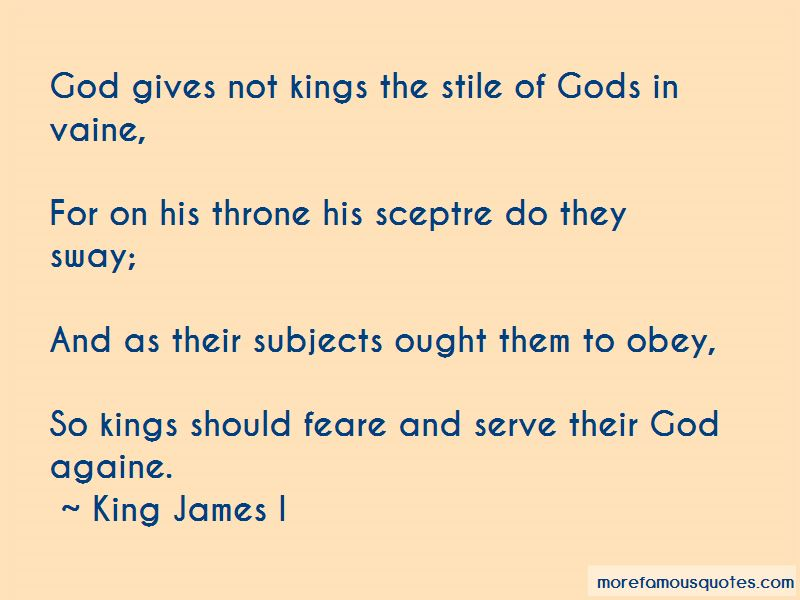 King James I Quotes Pictures 2