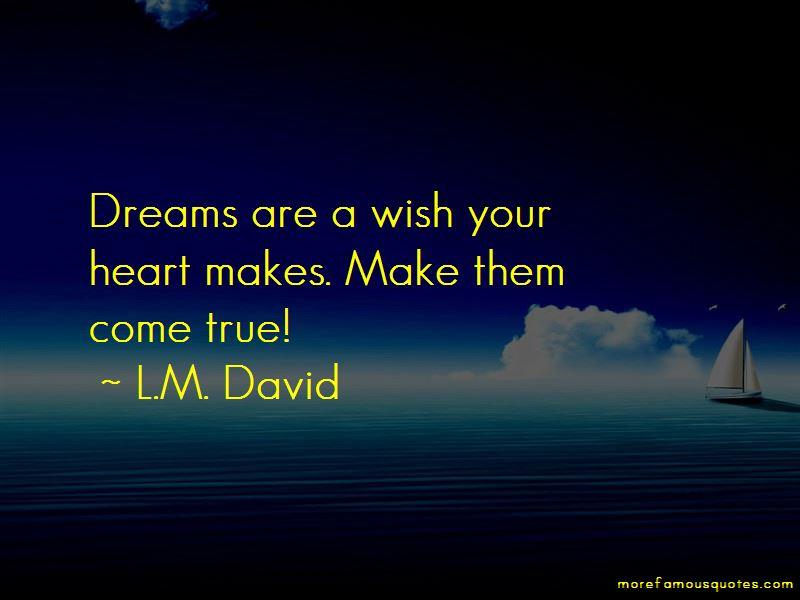 L.M. David Quotes