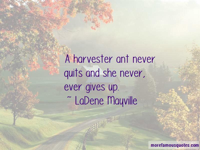 LaDene Mayville Quotes