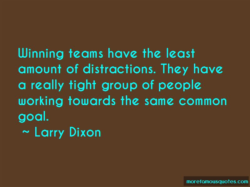 Larry Dixon Quotes Pictures 3