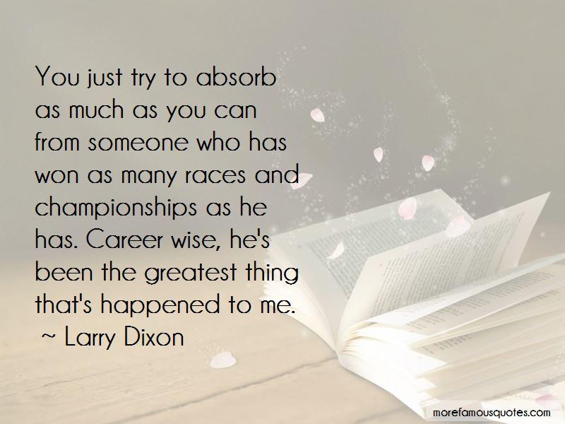 Larry Dixon Quotes Pictures 4