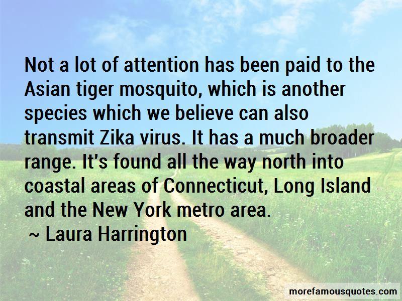 Laura Harrington Quotes
