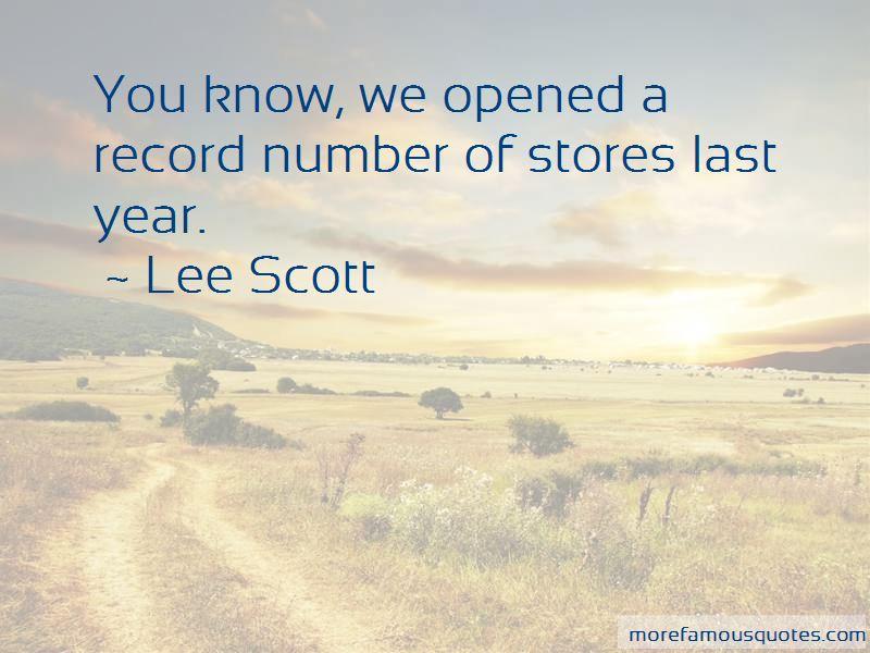 Lee Scott Quotes Pictures 3
