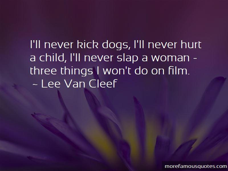 Lee Van Cleef Quotes Pictures 3