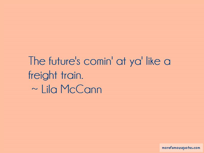 Lila McCann Quotes
