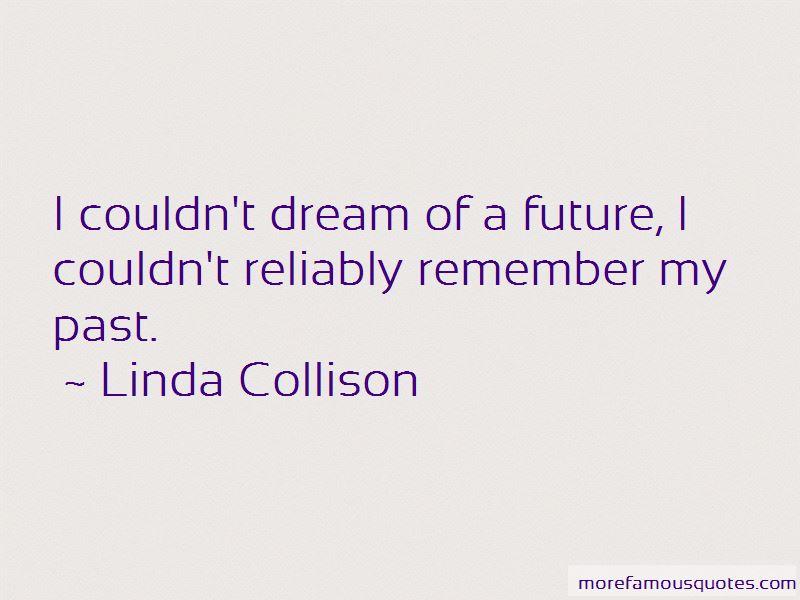 Linda Collison Quotes Pictures 2