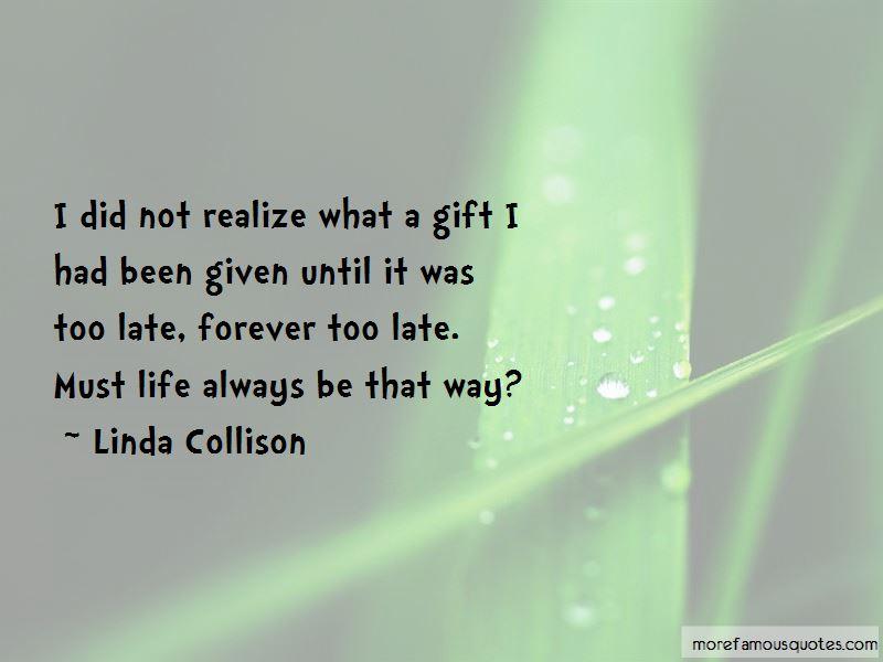 Linda Collison Quotes