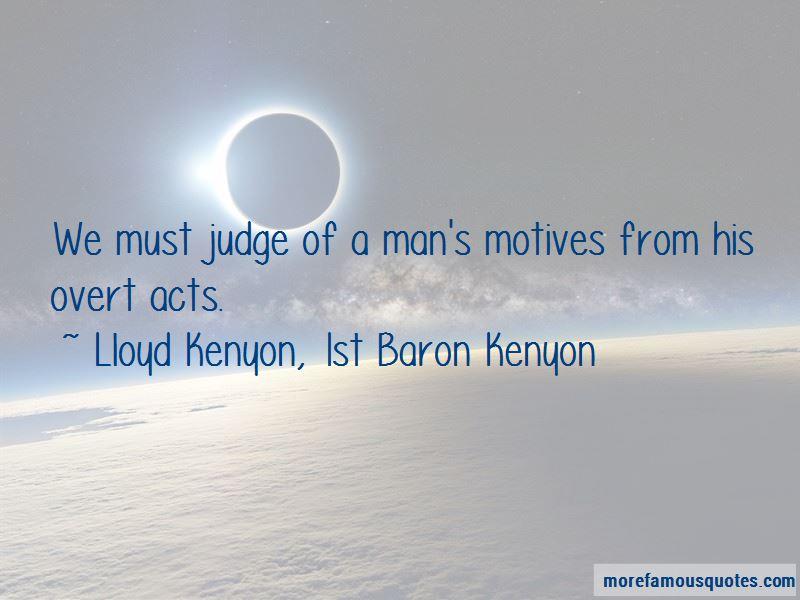 Lloyd Kenyon, 1st Baron Kenyon Quotes Pictures 2