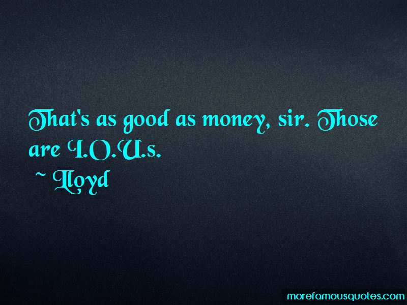 Lloyd Quotes Pictures 3